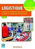 Logistique CAP Opérateur(trice) Logistique et 2de Bac Pro Logistique...