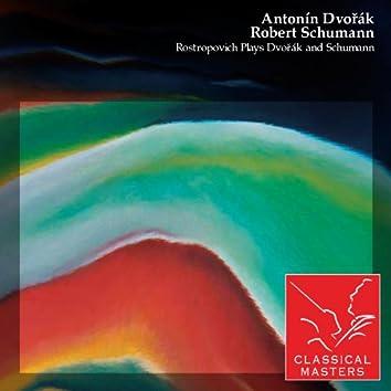 Rostropovich Plays Dvorák and Schumann