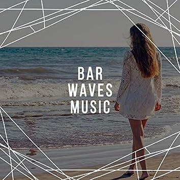 Bar Waves Music