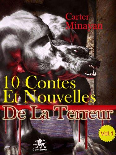 10 Contes Et Nouvelles De La Terreur