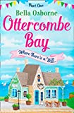 Ottercombe Bay – Part One: Where There's a Will... (Ottercombe Bay Series)