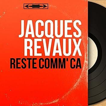 Reste comm' ça (feat. The Angels, Christian Chevallier et son orchestre) [Mono Version]