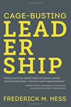 Cage-Busting Leadership (Educational Innovations Series)