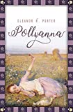 Pollyanna (Anaconda Kinderbuchklassiker, Band 23)