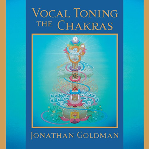 Vocal Toning the Chakras audiobook cover art