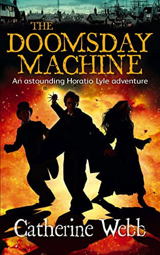The Doomsday Machine: Another Astounding Adventure of Horatio Lyle: Number 3 in series (English Edition)
