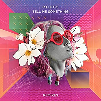 Tell Me Something (Remixes)