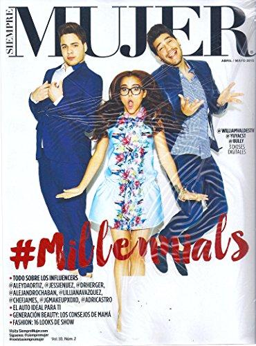 William Valdes l #Millennials - Abril/Mayo, 2015 Siempre Mujer Periodico/Magazine