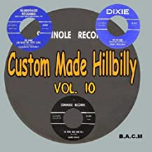 Custom Made Hillbilly Volume 10: Various Artists