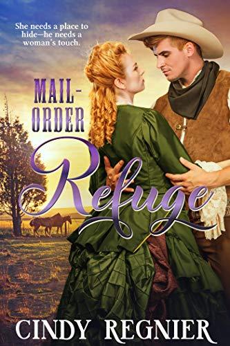 Mail-Order Refuge by Regnier, Cindy ebook deal