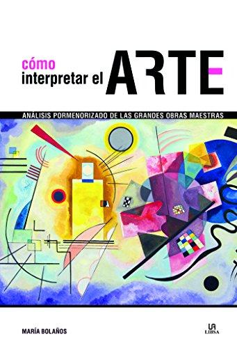 Cómo Interpretar el Arte (Historia del Arte)