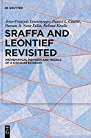 Sraffa and Leontief Revisited: Mathematical Methods and Models of a Circular Economy