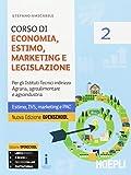 Corso di economia, estimo, marketing e legislazione. Per gli Ist. tecnici agrari. Con e-book. Con es...