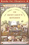 In Aunt Lucy's Kitchen (1) (Cobble Street Cousins)