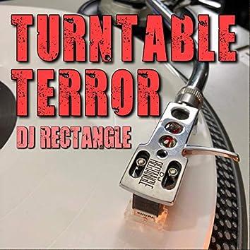 Turntable Terror