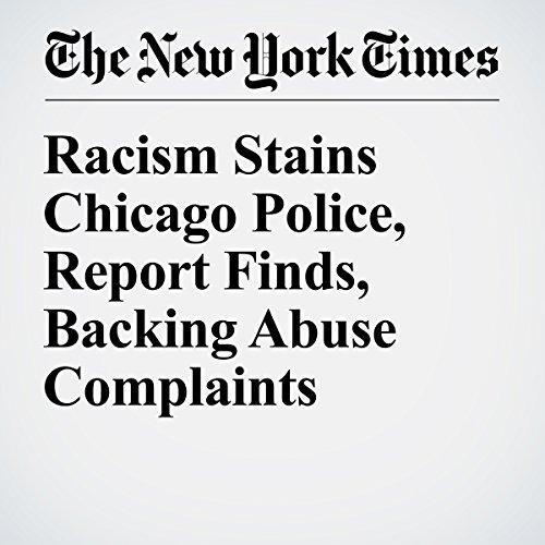 Racism Stains Chicago Police, Report Finds, Backing Abuse Complaints audiobook cover art