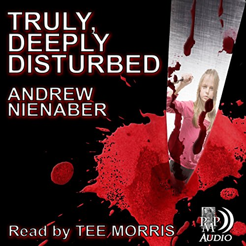 Truly, Deeply Disturbed audiobook cover art