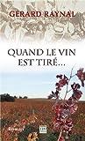 Quand le vin est tiré - TDO Editions - 23/02/2012