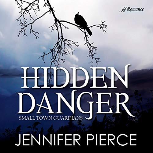 Hidden Danger Audiobook By Jennifer Pierce cover art