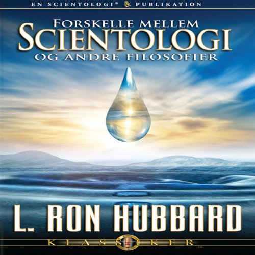 Forskelle Mellem Scientologi Og Andre Filosofier [Differences Between Scientology & Other Philosophies] (Danish Edition) cover art