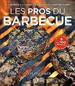 Les pros du barbecue de Steven Raichlen