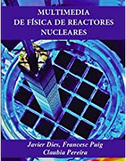 Multimedia de física de reactores nucleares (MULTIMEDIA ON NUCLEAR REACTOR PHYSICS)