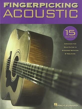 Fingerpicking Acoustic: 15 Songs Arranged for Solo Guitar in Standard Notation & Tab by Hal Leonard Corp.(2003-10-01)