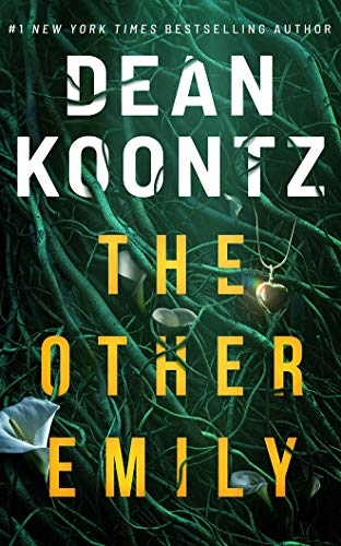 Compare Textbook Prices for The Other Emily 1st Edition ISBN 9781542019958 by Koontz, Dean