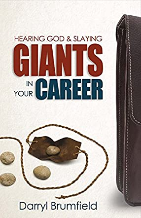 Hearing God & Slaying Giants in Your Career