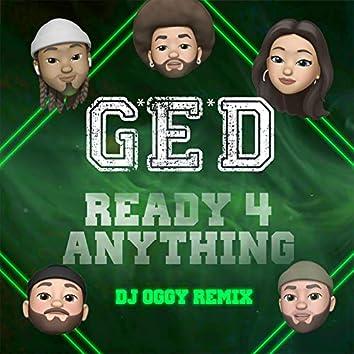 Ready 4 Anything (DJ Oggy Oggyasm Remix)