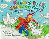 Farmer Brown Shears His Sheep: A Yarn About Wool