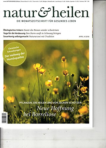 Natur & Heilen 4 2018 Hoffnung bei Borreliose Zeitschrift Magazin Einzelheft Heft