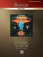 Boston: Authentic Guitar Tab (Classic Album Edition (Gtab))