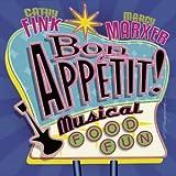 Bon Appetit!: Musical Food Fun