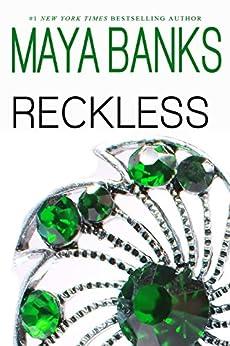 Reckless (Brazen & Reckless Duo Book 2) by [Maya Banks]