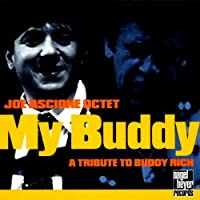 MY BUDDY-A TRIBUTE TO BUDDY RICH