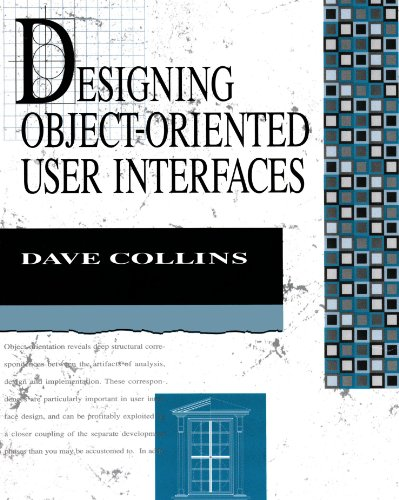 Compare Textbook Prices for Designing Object-Oriented User Interfaces Addison-Wesley Object Technology Series 1 Edition ISBN 9780805353501 by Collins, Dave