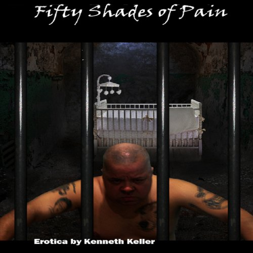 Fifty Shades of Pain audiobook cover art