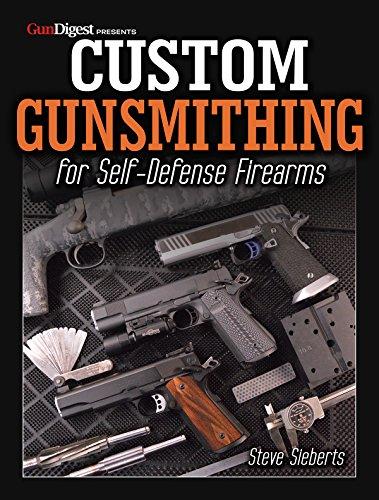 Custom Gunsmithing for Self-Defense Firearms (English Edition)