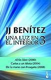 Una luz en el interior. Volumen 3 (Biblioteca J. J. Benítez)