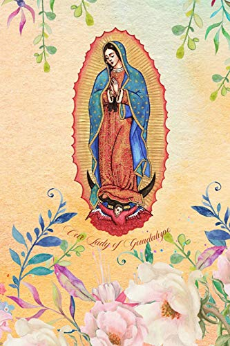 Our Lady Of Guadalupe: College Ruled Virgen de Guadalupe Christian Notebook for Latina Women