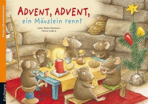 Advent, Advent, ein Mäuslein rennt: Poster-Adventskalender by Esther Bühler-Weidmann(16. August 2010)
