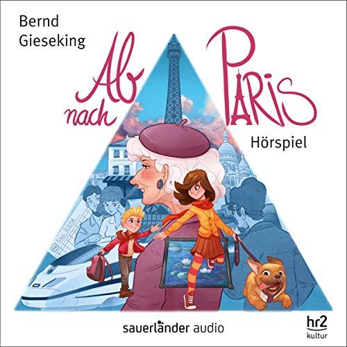 Ab nach Paris audiobook cover art