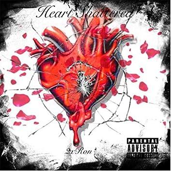 Heart Shattered