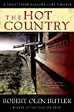 The Hot Country: A Christopher Marlowe Cobb Thriller (Christopher Marlowe Cobb Thriller, 1)