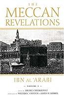 The Meccan Revelations Volume 1