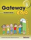 Gateway Gold Level 3 Student's Book: Gateway Gold...
