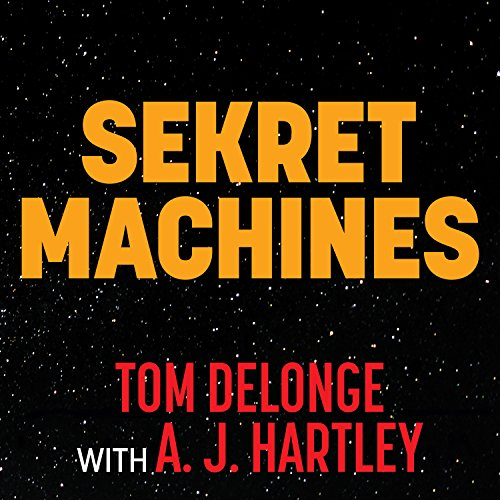 Chasing Shadows     Sekret Machines Series, Book 1              By:                                                                                                                                 Tom DeLonge,                                                                                        A. J. Hartley                               Narrated by:                                                                                                                                 Paul Costanzo                      Length: 17 hrs and 43 mins     758 ratings     Overall 4.4