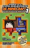 """Diario De Un Espía Adolescente De Minecraft 1: """"El Regreso Del Golem De Hierro"""": (Un libro no oficial de Minecraft) Una Aventura Desternillante para niños ... de 6-12 Años (Sam Spy's Minecraft Books)"""