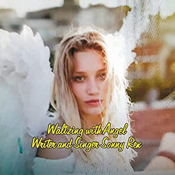 Waltzing With Angel